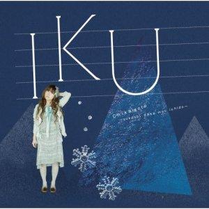 IKU - Chikaigoto ~Sukoshi Dake Mou Ichido~