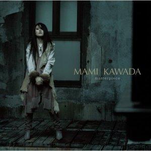 Mami Kawada - masterpiece